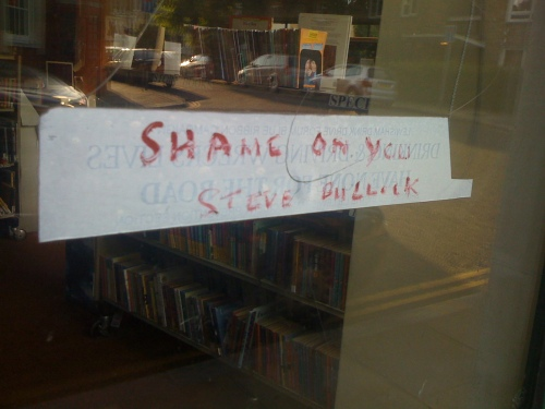 Shame on you Steve Bullock grafitti on Blackheath Library
