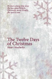 The Twelve Days of Christmas by Stuart Weatherby
