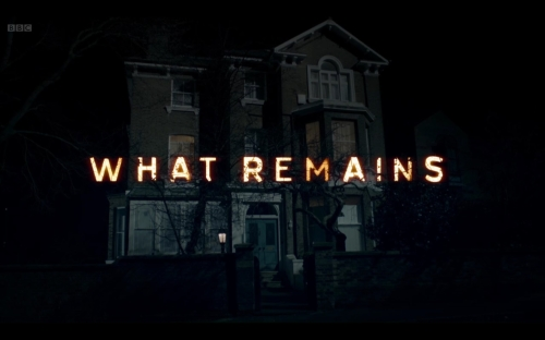 What Remains BBC TV drama